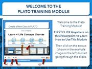 How to Use the Plato Training Module
