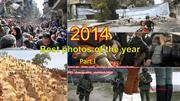 2014 - Best photos  of the Year -Part I