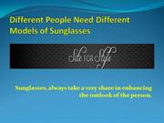 Siteforstyle - Different People Need Different Models of Sunglasses