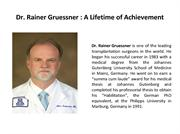 Dr. Rainer Gruessner A Lifetime of Achievement