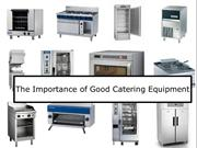 The Importance of Good Catering Equipment