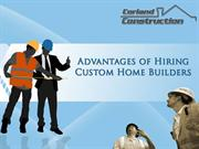 Benefits of Hiring Custom Home Builders in Montana