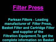 Filter Press, Basket Filter, Cartridge F