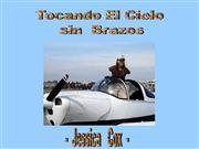 Jessica Cox_Tocando el Cielo