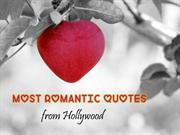 Most Romantic Love Quotes from Hollywood Of All Time