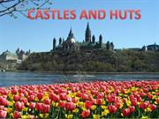 Castles and Huts in Springtime