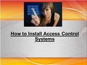 How to Install Access Control Systems