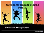 Safe Spaces Training Module Part 4