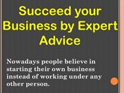 Succeed your Business by Expert Advice