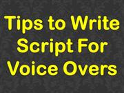 Tips to Write Script For Voice Overs