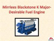 Mirrlees Blackstone K Major-Desirable Fuel Engine
