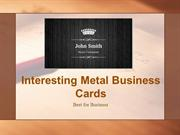 Interesting Metal Business Cards