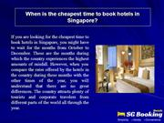 When is the cheapest time to book hotels in Singapore