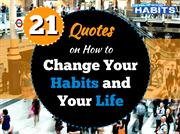 21 Quotes on Habit Change