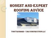 Roofing Advice From Toby Richard Roofing Contractor