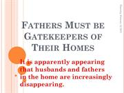 Fathers Must be Gatekeepers of Their Homes