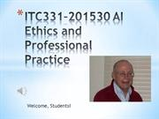 ITC331–201530 AI Ethics and Professional Practice