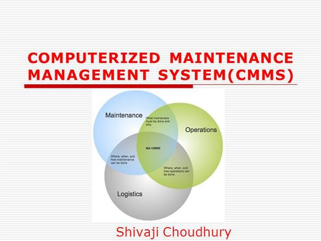 computerized maintenance management system cmms authorstream