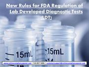 New Rules for FDA Regulation of Lab Developed Diagnostic Tests(LDT)