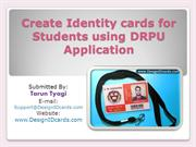 Create Identity cards for Students using DRPU Application