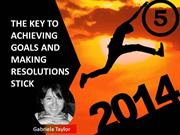 The_Key_to_Achieving_Goals_and_Making_Resolutions_Stick