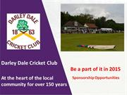 Darley Dale CC sponsorship powerpoint 2015