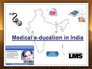 Medical e-ducation