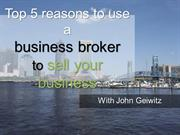 top 5 reasons to use a business broker