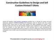 Constructive Guidelines to Design and Sell Custom Printed T-Shirts