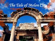 The Tale of Melon City