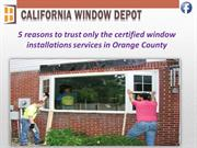 Certified Window installations Orange County