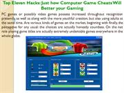 Top Eleven Hacks Just how Computer Game Cheats Will Better your Gaming