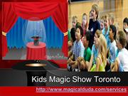 Kids Magic Show Toronto