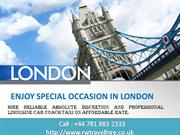 ENJOY SPECIAL OCCASION IN LONDON