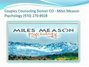Couples Counseling Denver CO - Miles Meason Psychology