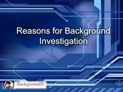 Reasons for Background Investigation