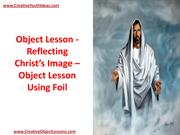 Object Lesson - Reflecting Christ's Image – Object Lesson Using Foil