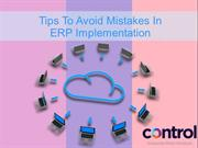 Tips To Avoid Mistakes In ERP Implementation - ControlERP