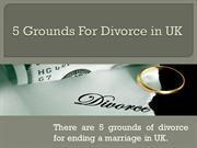 5 Grounds For Divorce in UK