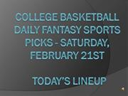 College Basketball Daily Fantasy Picks - Sat. Feb. 21st