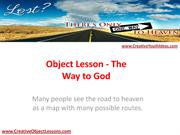 Object Lesson - The Way to God