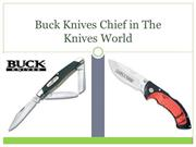 Buck Knives Chief in The Knives World