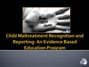 Child Maltreatment Recognition and Reporting