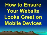 How to Ensure Your Website Looks Great on Mobile Devices