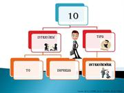 10 Interview Tips To Impress Your Interviewer