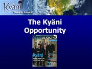 Why NOW IS THE TIME TO JOIN KYANI!!
