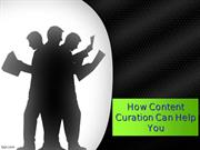 How Content Curation Can Help You - Techno Infonet
