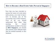 How to Become a Real Estate Sales Person in Singapore