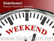 WHITE CLOCK WITH WORD WEEKEND POWERPOINT TEMPLATE