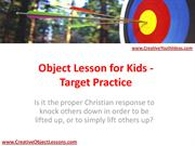 Object Lesson for Kids - Target Practice